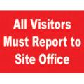 General Safety Signs Visitors Report To Site Office Sign Gen22