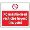 Prohibition Safety Signs No Unauthorised Vehicles Plastic Pro9