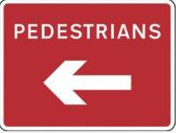 Signage Rectangular Plates Pedestrians Arrow (left) Tra64