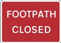 Signage Rectangular Plates Footpath Closed Tra91